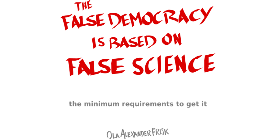 Frisk_FalseDem_171014__The_False_Democracy_is_based_on_False_Science__900x450.png